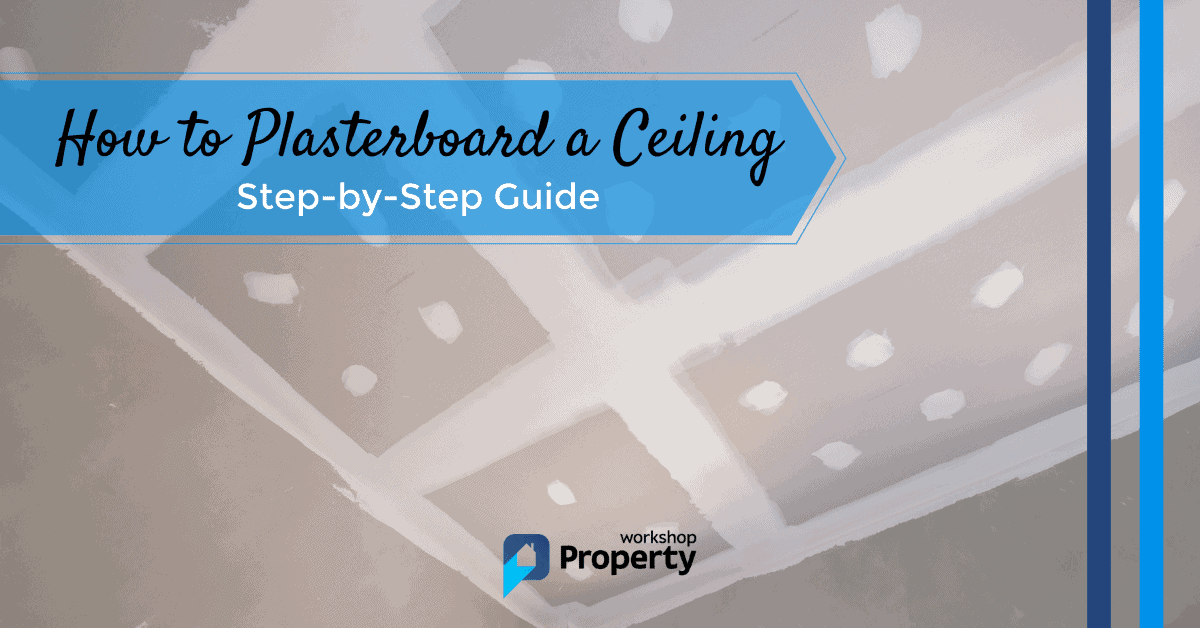 how to plasterboard a ceiling