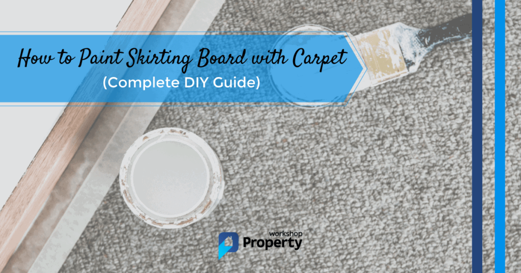 how to paint skirting board with carpet