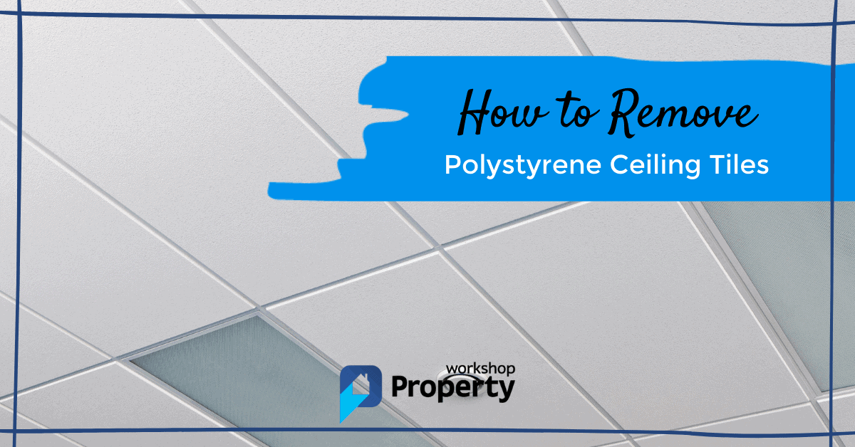 how to remove polystyrene ceiling tiles