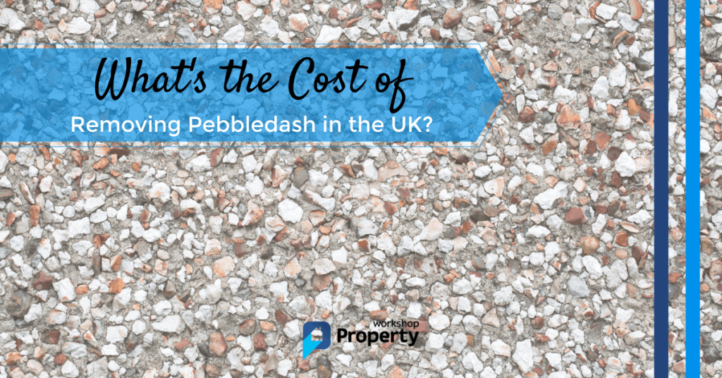 cost of removing pebbledash