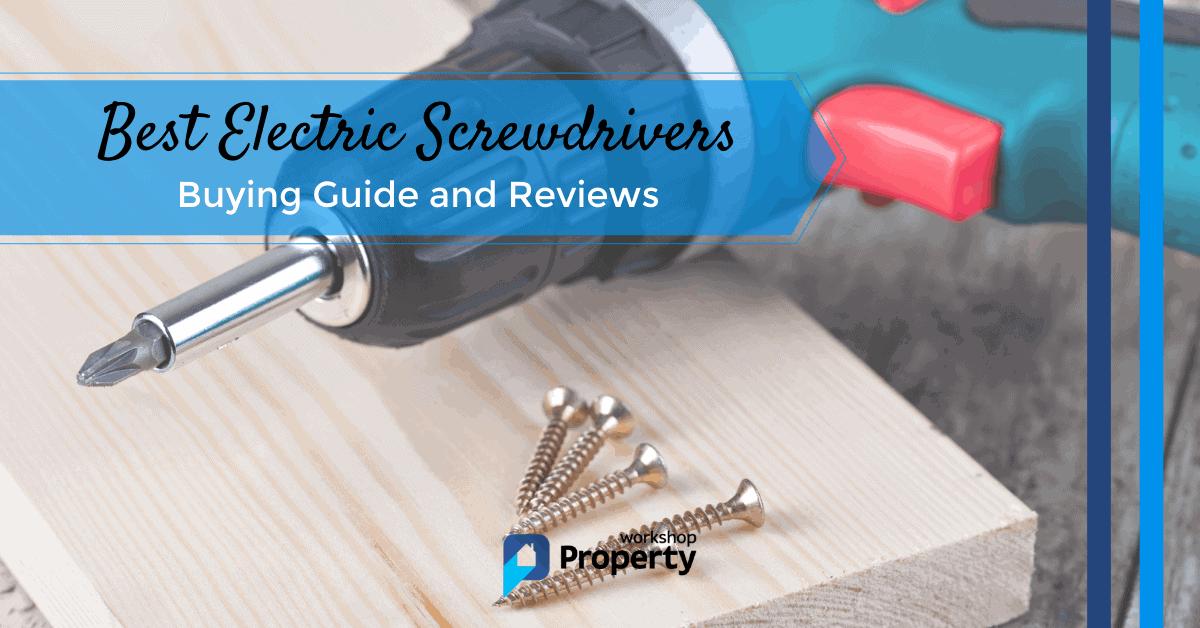 best electric screwdriver uk