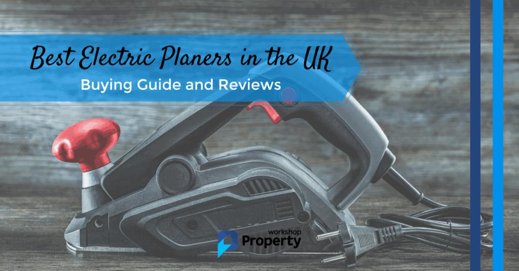 electric planer reviews uk