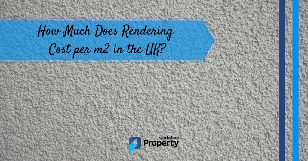 rendering cost per m2 UK