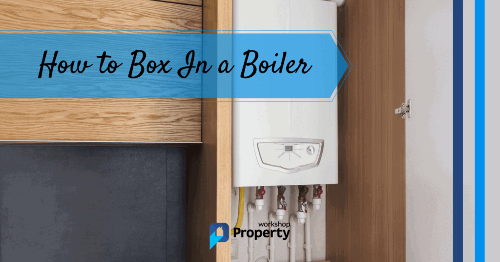how to box in a boiler