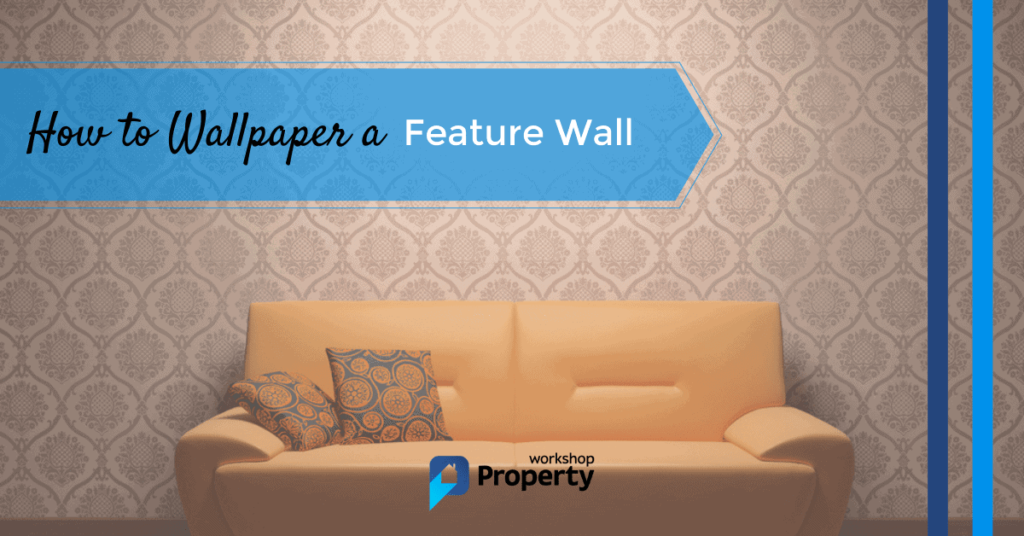 how to wallpaper a feature wall